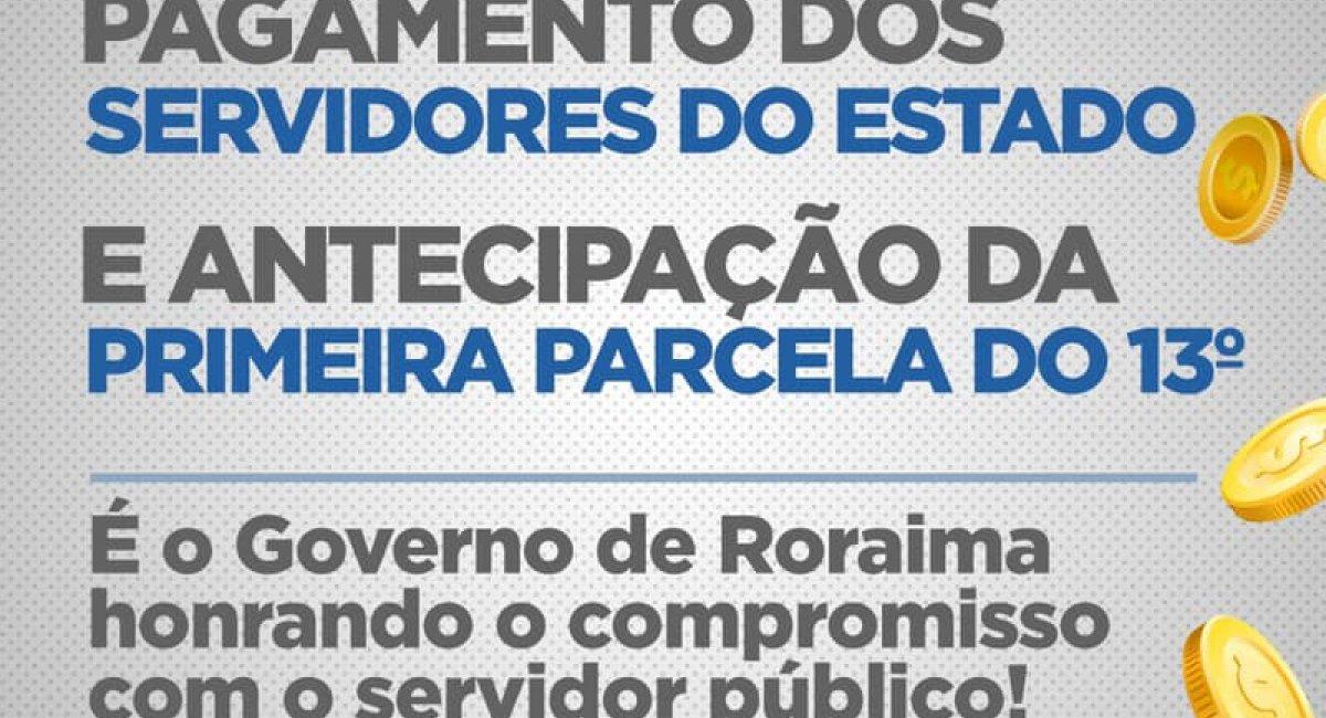 PAGAMENTO ANTECIPADO | Governo antecipa pagamento de abril e da primeira parcela do décimo terceiro salário